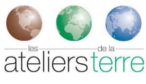 Les Ateliers de la Terre 2013 : coup d'envoi aujourd'hui !