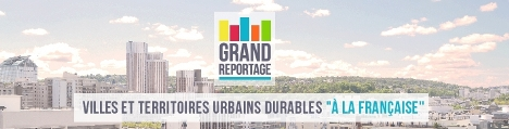 Les Grands reportages de la ville durable