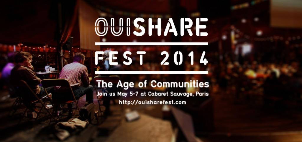 C'est parti pour le OuiShare Fest 2014 !