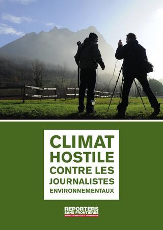 Climat hostile contre les journalistes environnementaux