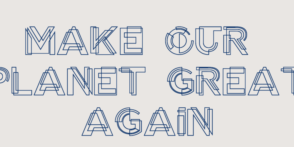 Make our planet great again : participez au bilan