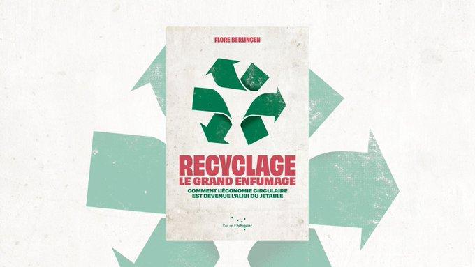 Le recyclage : un enfumage ?