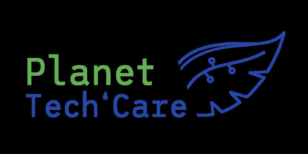 Planet Tech'care : pour réconcilier numérique et environnement