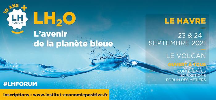 LH Forum 2021 : Décisions durables est partenaire de cette édition  consacrée à l'économie bleue